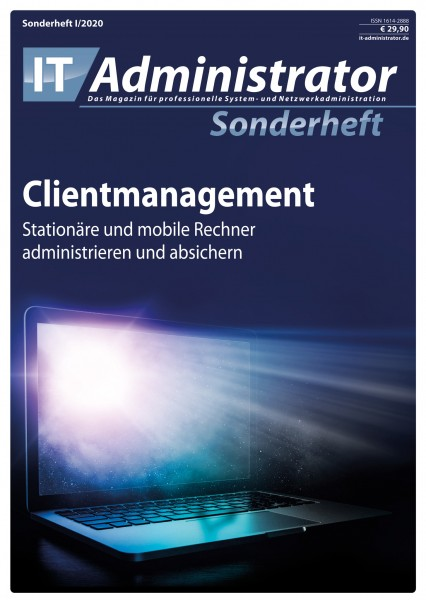 IT-Administrator Sonderheft I/2020 Clientmanagement