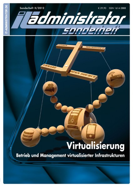 IT-Administrator Sonderheft II/2012 Virtualisierung