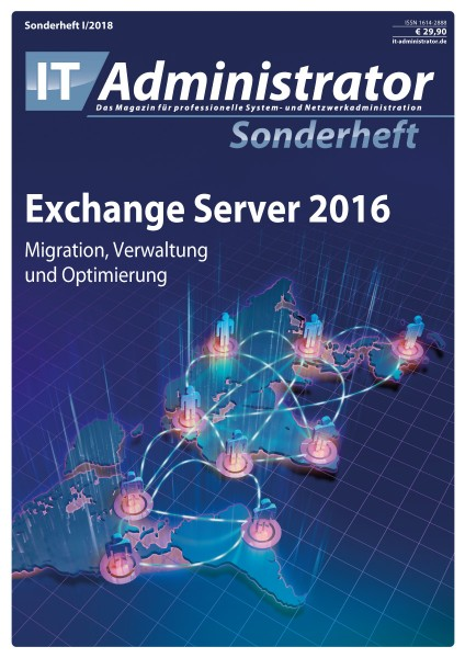 IT-Administrator Sonderheft I/2018 Exchange 2016